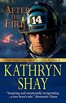 After Fire Hidden Cove Firefighters ebook