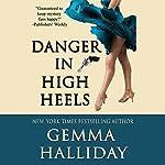 Danger in High Heels | Gemma Halliday