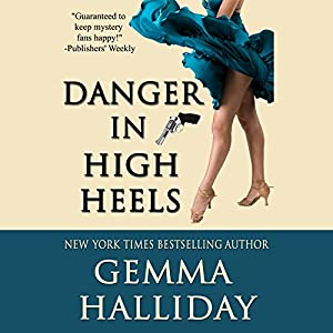 Danger in High Heels Audiobook