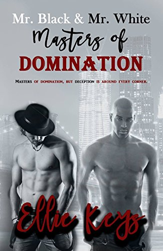 Mr. Black & Mr. White: Masters of Domination by [Keys, Ellie]