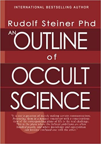 Amazon com: An Outline of Occult Science (9781460936375