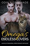 Omega's Endless Lovers: An MM Gay Paranormal Mpreg Romance Anthology