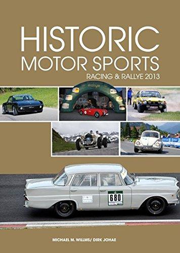 Historic Motor Sports Racing & Rallye 2013