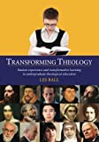 img - for Transforming Theology: Student Experience and Transformative Learning in Undergraduate Theological Education book / textbook / text book
