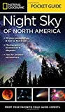 Search : National Geographic Pocket Guide to the Night Sky of North America
