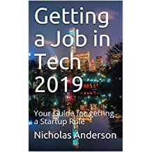 Getting a Job in Tech 2019: Your Guide for getting a Startup Role