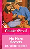 No More Secrets by Catherine George front cover
