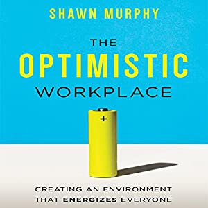 The Optimistic Workplace Audiobook