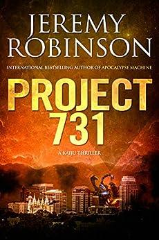 Project 731 (A Kaiju Thriller) (Nemesis Saga) by [Robinson, Jeremy]