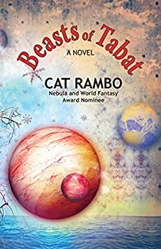 Beasts of Tabat (The Tabat Quartet Book 1) Kindle Edition by Cat Rambo (Author)