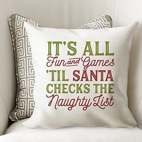 It's All Fun and Games 'Till Santa Checks The Naughty List Pillow Case - Christmas Pillow Cover - Christmas Decor - Santa Throw Pillow Cover- 16x16 (Logs Christmas Lauren)