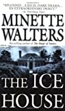The Ice House, Minette Walters, 0312951426