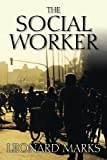 The Social Worker, Leonard Marks, 1478724579