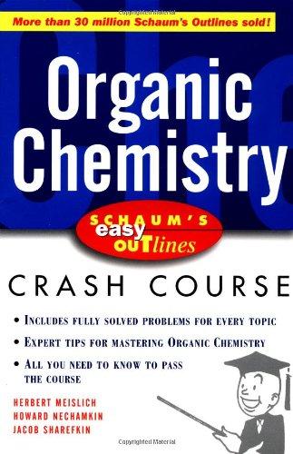 Schaum's Easy Outline: Organic Chemistry