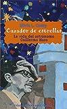 img - for Cazador De Estrellas (Spanish Edition) book / textbook / text book