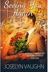Seeing You Again by Joselyn Vaughn (2015-08-07) Paperback