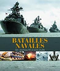 Batailles navales : De l'antiquité à nos jours par R.G. Grant