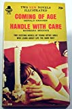 img - for Coming of Age; Handle With Care book / textbook / text book