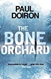 Front cover for the book The Bone Orchard by Paul Doiron