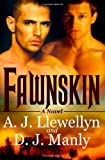 Fawnskin, A. J. Llewellyn and D. J. Manly, 1602728089