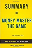 Money Master The Game: by Tony Robbins | Summary & Analysis