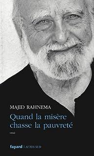 Quand la misère chasse la pauvreté : essai, Rahnema, Majid