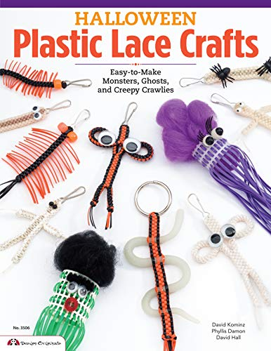 Halloween Plastic Lace Crafts: Easy-to-Make Monsters, Ghosts, and Creepy Crawlies -