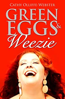 Green Eggs & Weezie by [Olliffe-Webster, Cathy]