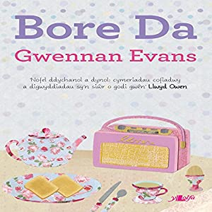 Bore Da [Welsh Edition] Audiobook