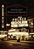 Cleveland's Playhouse Square, Patricia M. Mote, 0738540137