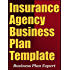 Insurance Agency Business Plan Template (Including 10 Free Bonuses)