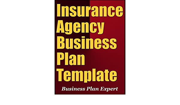 Amazon.com: Insurance Agency Business Plan Template (Including 10 ...