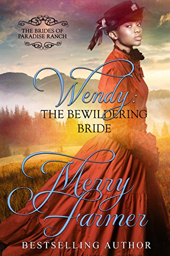wendy-the-bewildering-bride-the-brides-of-paradise-ranch-sweet-version-book-3
