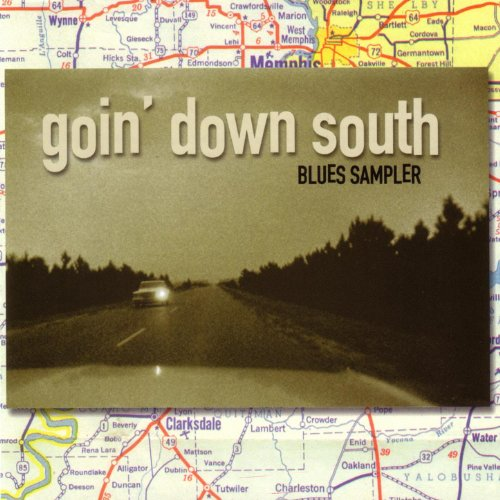 Goin' Down South Sampler