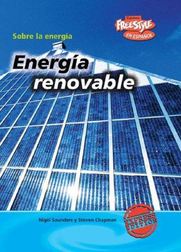 Descargar Libro Energia Renovable/ Renewable Energy Nigel Saunders