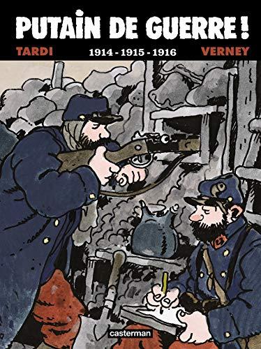 Putain de Guerre (T.1) 1914, 1915, 1916 (French Edition)