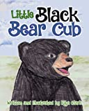 img - for Little Black Bear Cub book / textbook / text book