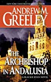 The Archbishop in Andalusia by Andrew Greeley front cover