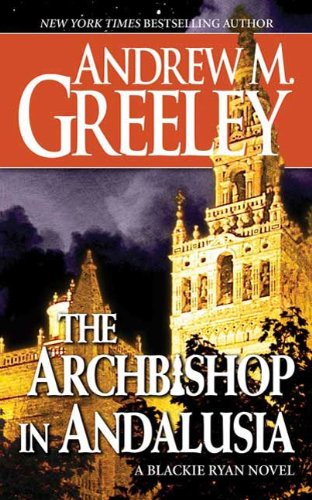 The Archbishop in Andalusia: A Blackie Ryan Novel (Blackie Ryan series Book 17)