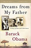 Dreams from My Father: A Story of Race and Inheritance by Barack Obama (2007-01-09)