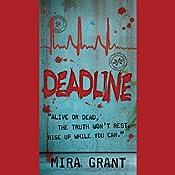 Deadline: The Newsflesh Trilogy, Book 2 | Mira Grant