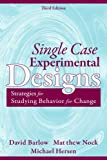 Single Case Experimental Designs: Strategies for