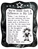 Sculpted Magnet: You've Made Such a Difference in My Life, 3.0' x 3.5'