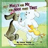 Just Molly and Me and Nikki Make Three, Jean Tarsy, 0982047967