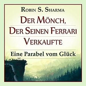 Der Mönch, der seinen Ferrari verkaufte Audiobook