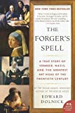img - for The Forger's Spell: A True Story of Vermeer, Nazis, and the Greatest Art Hoax of the Twentieth Century (P.S.) by Dolnick, Edward (2009) Paperback book / textbook / text book