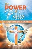 The Power of Praise, Bernard Tackie, 149310313X