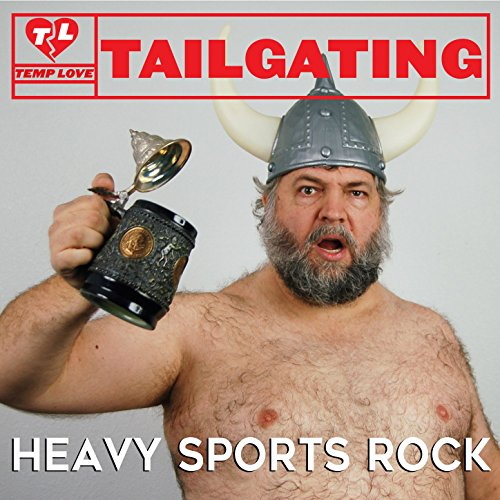 Tailgating: Heavy Sports Rock ()
