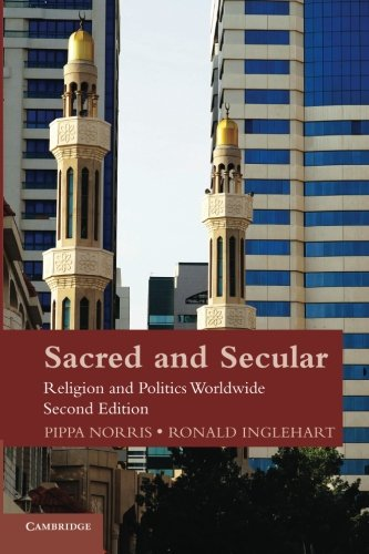 Sacred and Secular: Religion and Politics Worldwide (Cambridge Studies in Social Theory, Religion and Politics) [Pippa Norris - Ronald Inglehart] (Tapa Blanda)