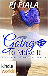 Sapphire Falls: We're Going to Make It (Kindle Worlds Novella)